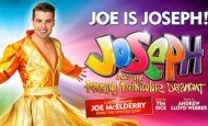 Joe is Joseph in Joseph and the Amazing Technicolor Dreamcoat
